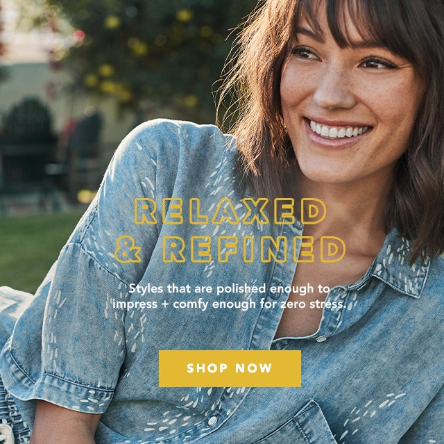 shop new relaxed & refined